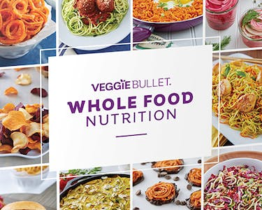 Veggie Bullet Whole Food Nutrition Recipe Book