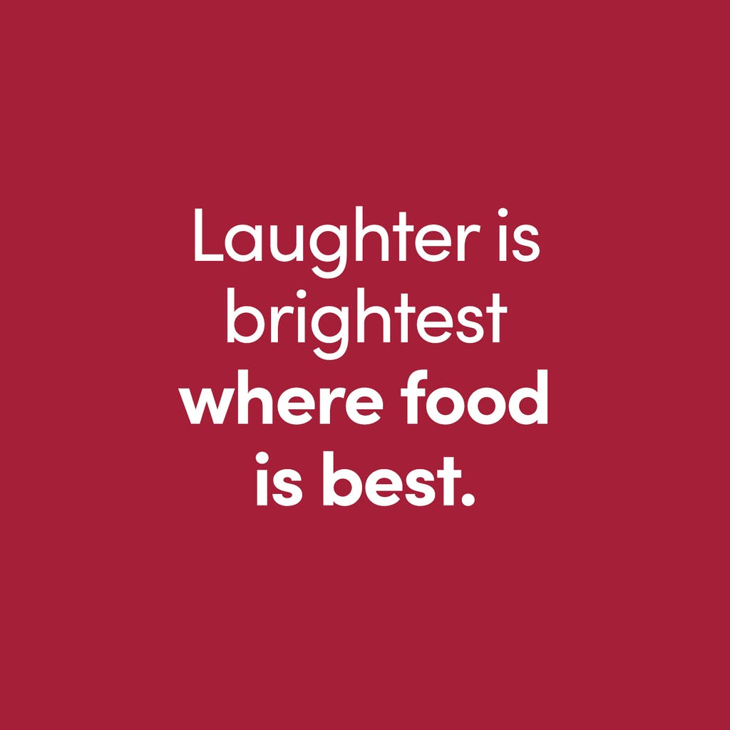 laughter is brightest where food is best quote