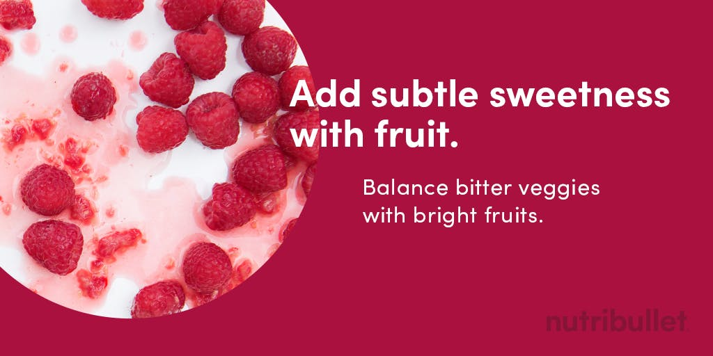 add subtle sweetness with fruits like raspberries